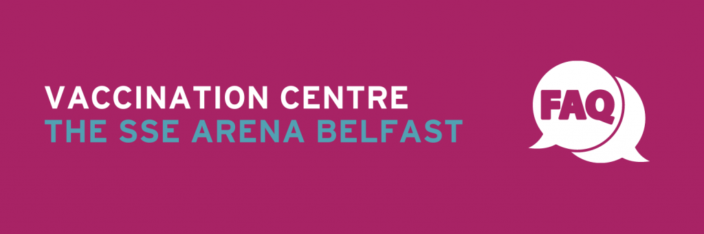 SSE Arena Belfast Frequently Asked Questions