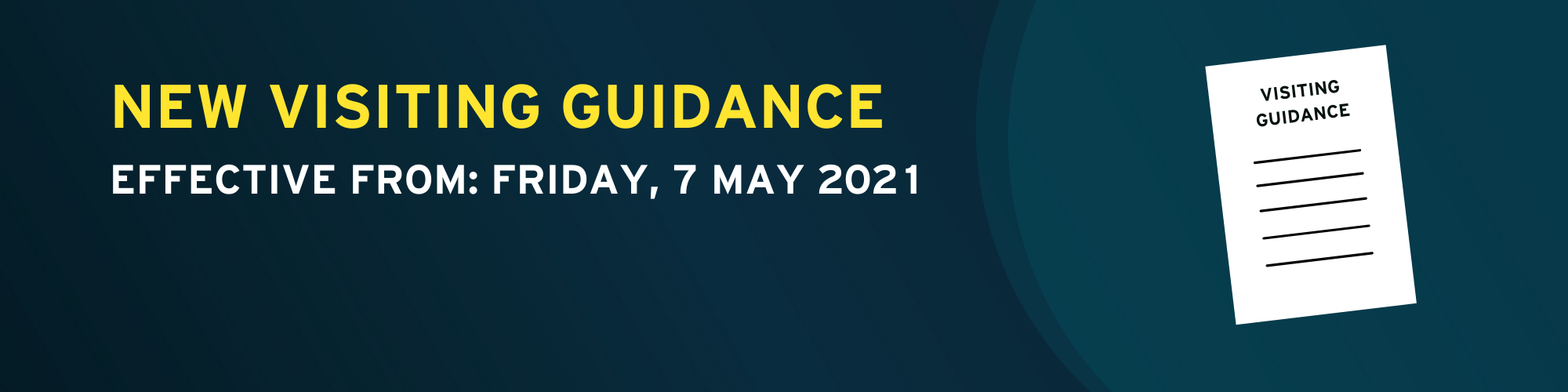 Click hee for read the new visiting guidance